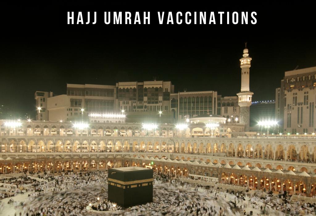 Hajj Umrah Vaccination Glasgow